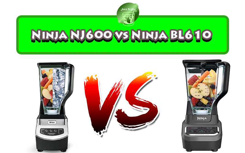 Ninja NJ600 vs Ninja BL610
