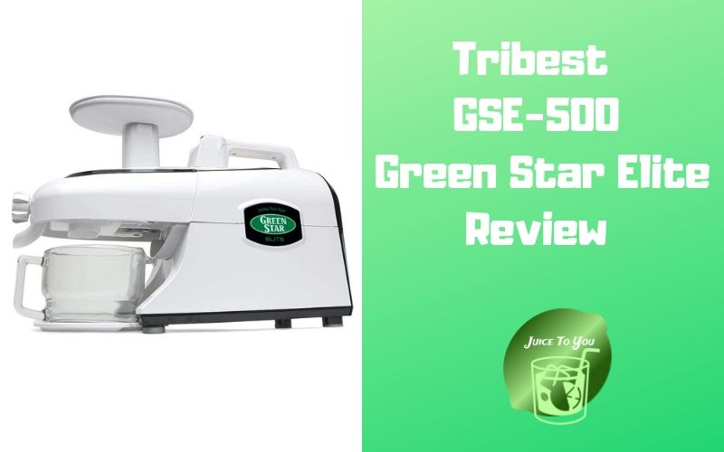Tribest Green Star Elite Review
