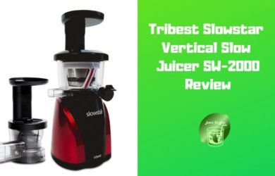Tribest Slowstar Vertical Slow Juicer SW-2000 Review