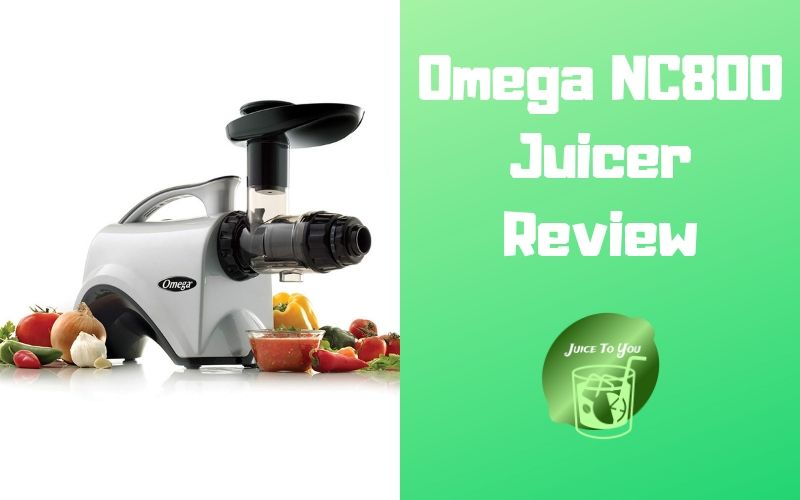 Omega NC800 Juicer Review