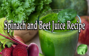 Spinach and Beet Juice Recipe
